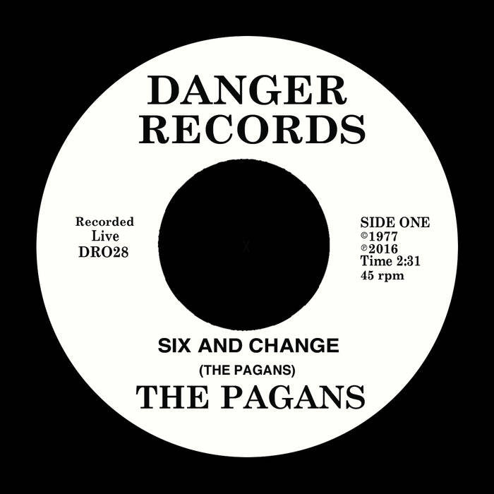 Pagans - Six And Change 7""
