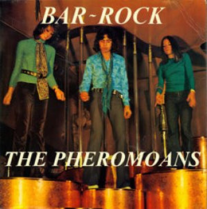 Pheromoans, The - Bar Rock 12""