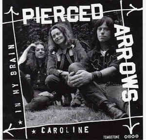 Pierced Arrows - In My Brain / Caroline - Used 7""