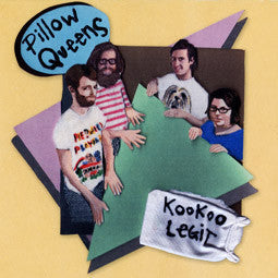 Pillow Queens - Kookoo Legit LP