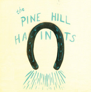 Pine Hill Haints - To Win Or To Lose LP