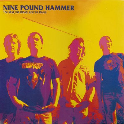 Nine Pound Hammer - The Mud, The Blood, and The Beers LP