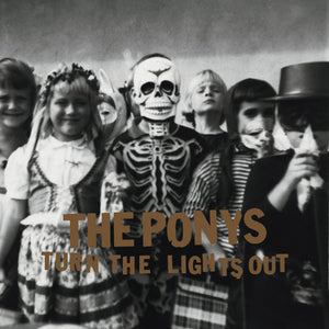 Ponys, The - Turn the Lights Out - New CD