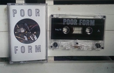 Poor Form - Demo cassette