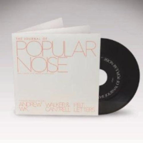 "Andrew W.K. / Walker & Cantrell / Felt Letters ‎– The Journal Of Popular Noise Vol. 1 Issues 13-15 Spring/Summer 2009 - 7"" - Used"