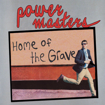 Power Masters - Home Of The Grave LP