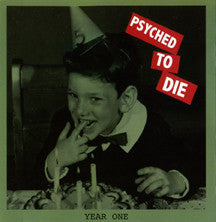 Psyched To Die - Year One CD