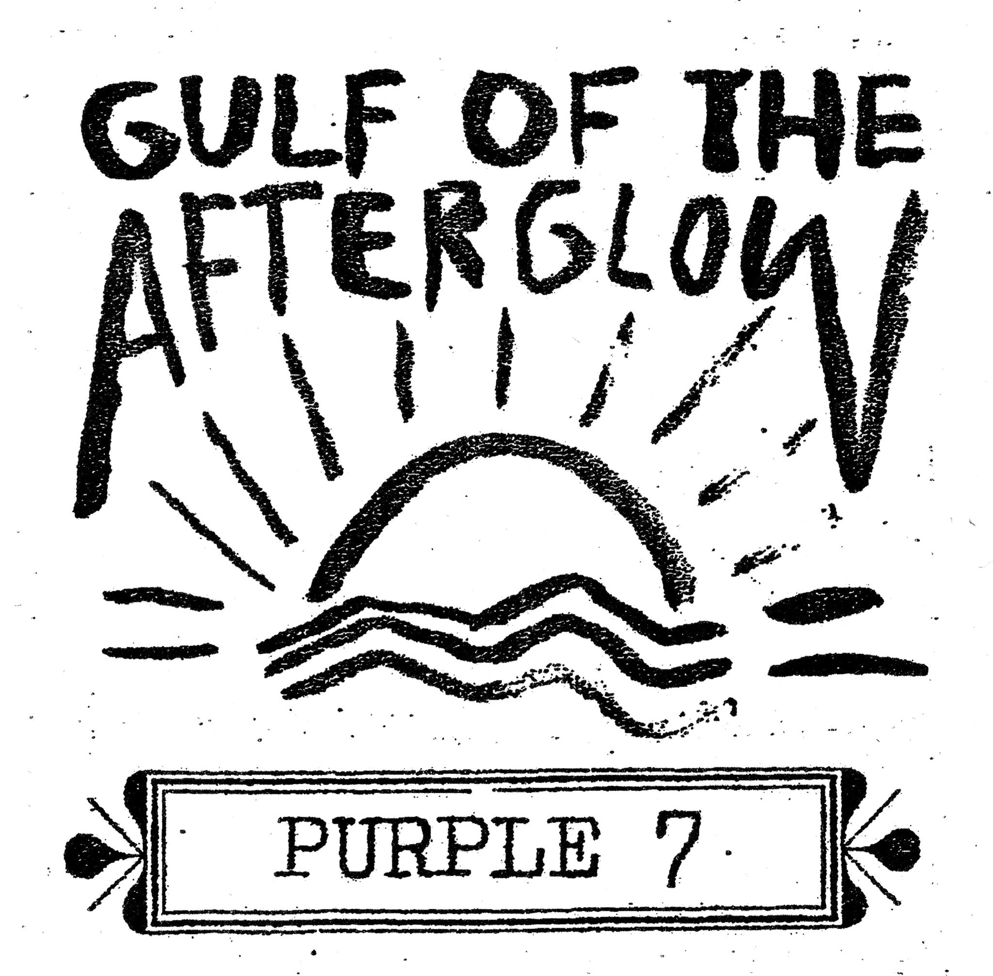 Purple 7 - Gulf Of The Afterglow LP