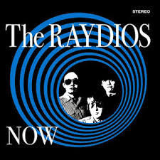 Raydios, The - Now - New LP