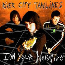 River City Tanlines - I'm Your Negative CD
