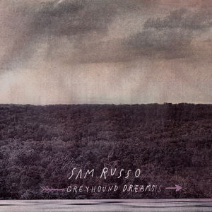 Russo, Sam - Greyhound Dreams LP