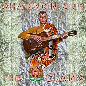 Shannon and the Clams - Sleep Talk - LP