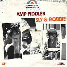 Sly And Robbie - Amp Fiddler dbl LP