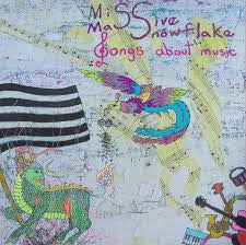 Miss Massive Snowflake - Songs About Music LP