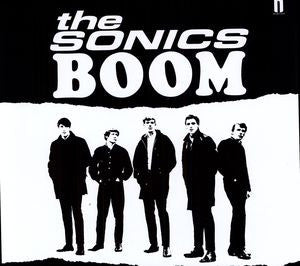 Sonics, The - Boom – New LP