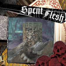 Spent Flesh - Deviant Burial Customs 7""