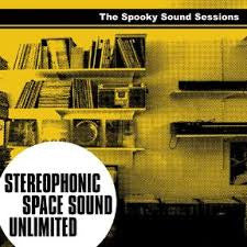 Stereophonic Space Sound - Spooky Sound Sessions LP