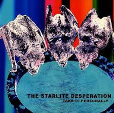 Starlite Desperation - Take It Personally LP