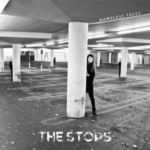 Stops, The - Nameless Faces – New LP