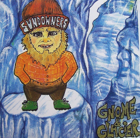 Sundowners - Gnome & Glacier [White Vinyl] - New LP