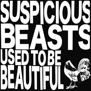 Suspicious Beasts - Used To Be Beautiful [Import] - New LP