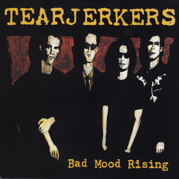 Tearjerkers – Bad Mood Rising - New LP