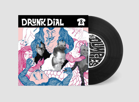 Drunk Dial #8 - The Dumpies (PREORDER. BLACK VINYL) - New 7""