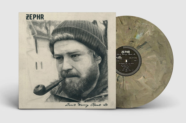 ZEPHR – Don't Worry About It  [GREEN NOISE EXCLUSIVE EDITION w/ NUMBERED ART PRINT] – New LP