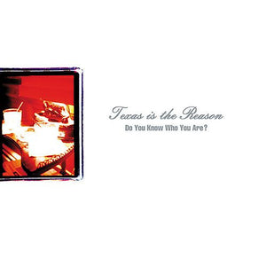 Texas Is The Reason - Do You Know Who You Are? - 2xLP