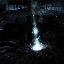 To Hell And Back - Will We Be Torn Apart LP