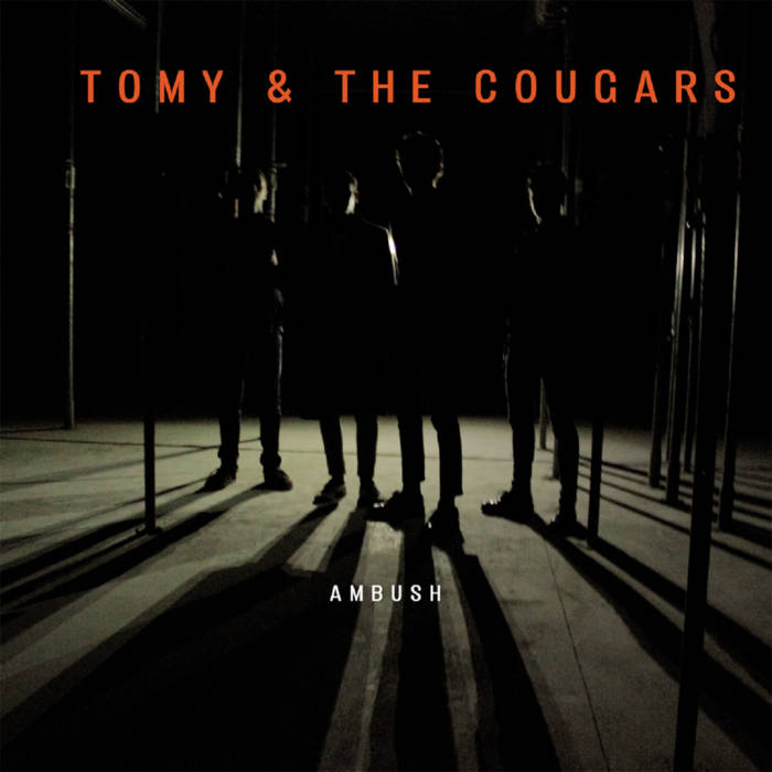 Tomy & the Cougars – Ambush – New LP