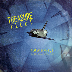 Treasure Fleet - Future Ways LP