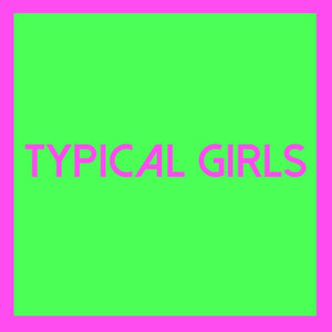 Various Artists - Typical Girls Vol. 2 LP