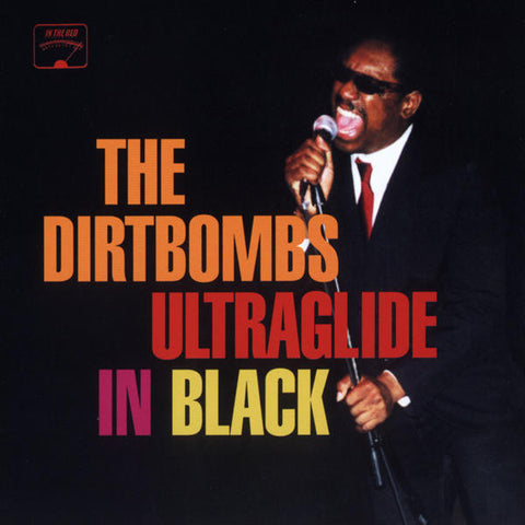 Dirtbombs - Ultraglide In Black - Used LP