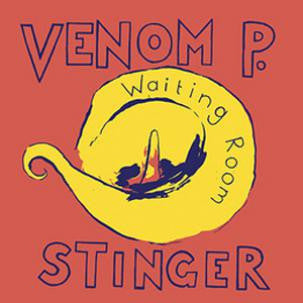 Venom P. Stinger - Waiting Room 12""
