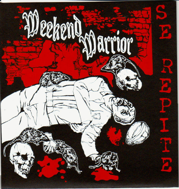 Weekend Warrior - Se Repite 7""