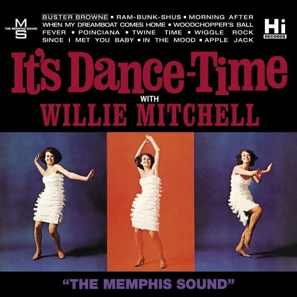 Mitchell, Willie - It's Dance-Time with Willie Mitchell – New LP