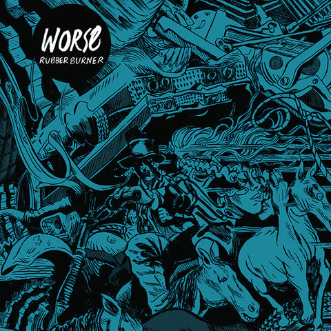 Worse - Rubber Burner LP