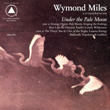 Miles, Wymond - Under The Pale Moon LP