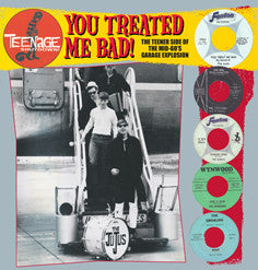 Various Artists - You Treated Me Bad! LP