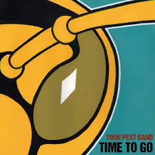 Your Pest Band - Time To Go LP