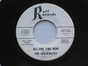 "Checkmates, The - Hey Girl/All the Time Now - 7"" - Used"