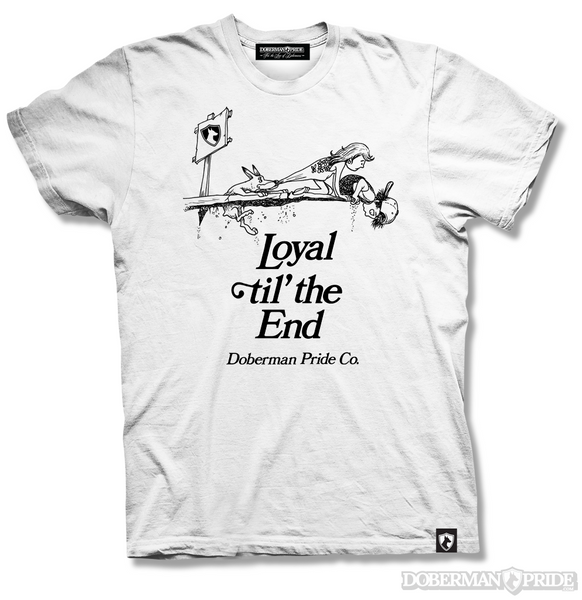 Loyal Til The End Mens Tee