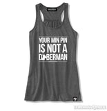 Not a Min Pin Womens Tank
