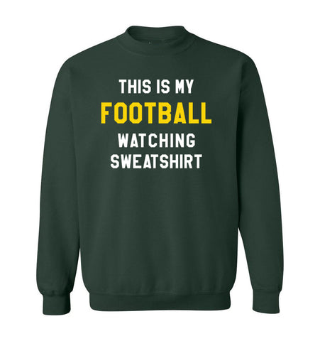 THIS IS MY FOOTBALL WATCHING SWEATSHIRT - Forest & Gold