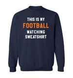 THIS IS MY FOOTBALL WATCHING SWEATSHIRT - Navy & Orange