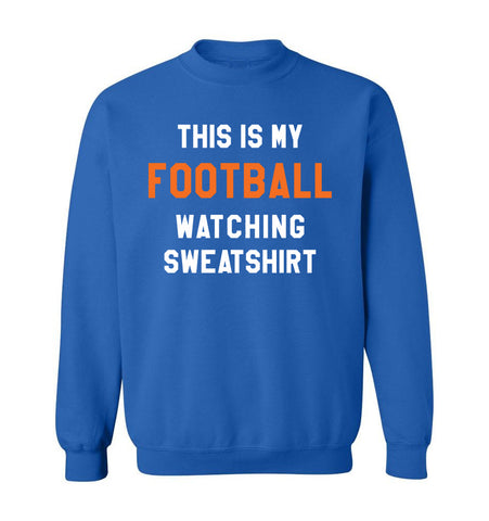 THIS IS MY FOOTBALL WATCHING SWEATSHIRT - Royal Blue & Orange