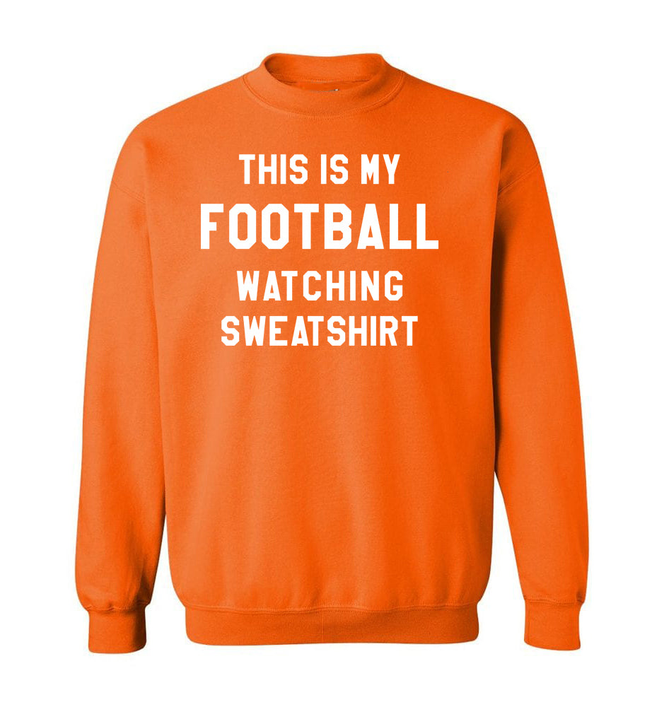 THIS IS MY FOOTBALL WATCHING SWEATSHIRT - Orange