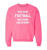 THIS IS MY FOOTBALL WATCHING SWEATSHIRT - Pink