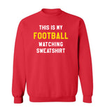 THIS IS MY FOOTBALL WATCHING SWEATSHIRT - Red & Gold